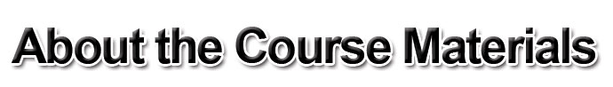 About the Course Materials
